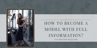 How To Become A Model With Full Information