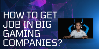 How To Get Job In Big Gaming Companies