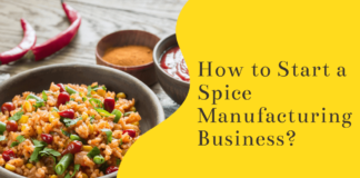 How To Start A Spice Manufacturing Business With Full Information